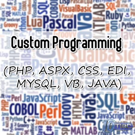 Custom Programming-PHP-ASPX-CSS-EDI-MYSQL-VB-JAVA